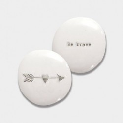 Galet de porcelaine - East of India - Be brave