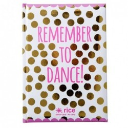 Carnet A5 couverture rigide - Rice - Remember to dance